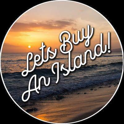 Let's Buy an Island